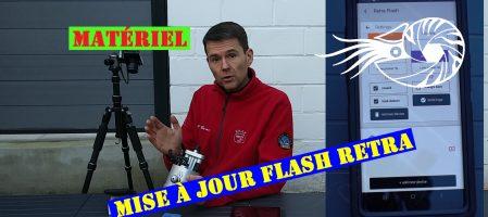 Mise à jour des flashs Retra (Vidéo)